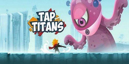 Tap Titans, el juego para móviles más adictivo