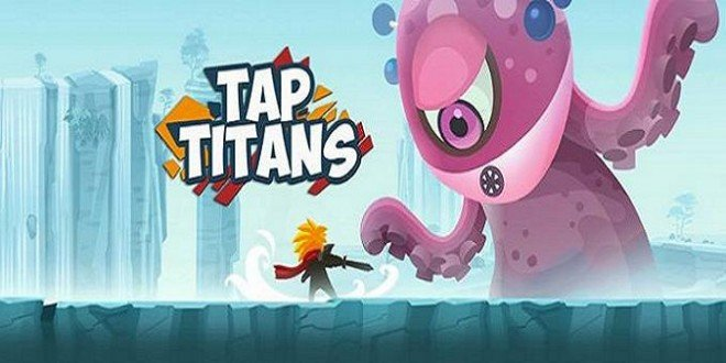 Tap Titans Hack Cheats Android And iOS 660x330