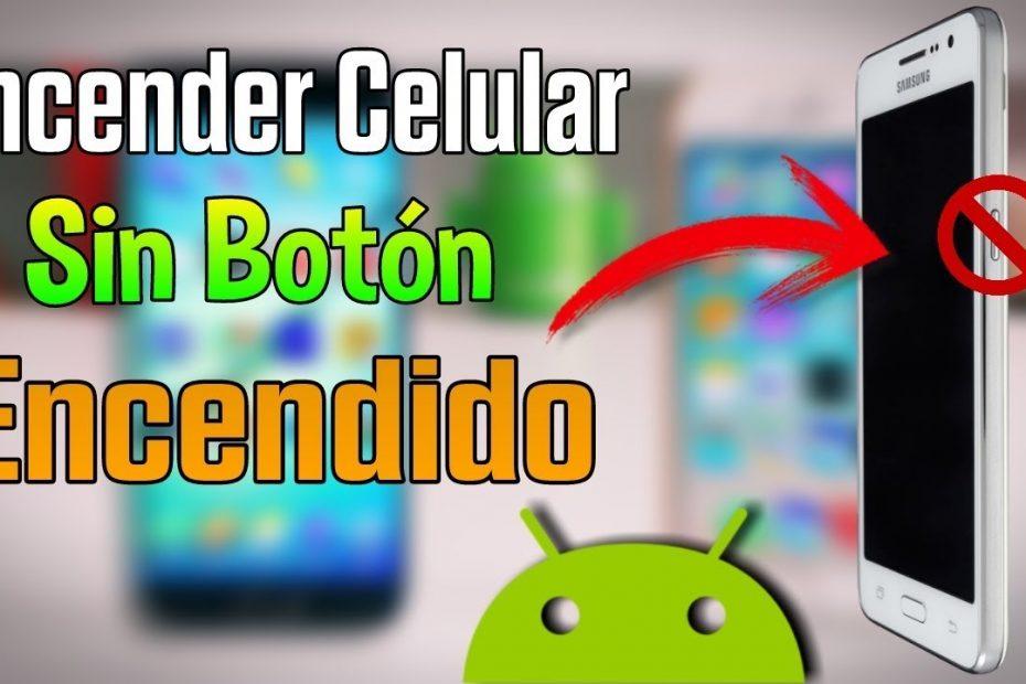 encender un Android sin el boton de encendido